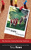 Trails, Trials and Triumphs, Tony Rowe, 159886727X