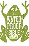 """The Waterproof Bible"" av Andrew Kaufman"