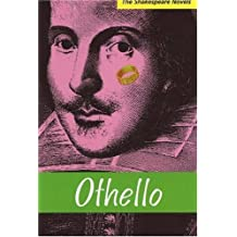 Othello (The Shakespeare Novels Series) by Paul Illidge (2006-08-01)