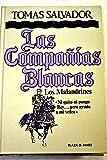 img - for Las compa  as blancas: los malandrines book / textbook / text book