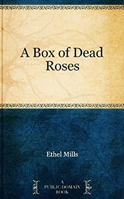 A Box of Dead Roses