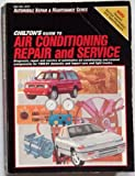 Chilton's Guide to Air Conditioning Repair and Service, 1989-1991, , 0801981476