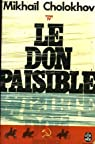 Le Don paisible (4) parties VII et VIII par Cholokhov