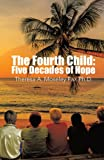 The Fourth Child, Theresa A. Moseley Fax, 1490726039