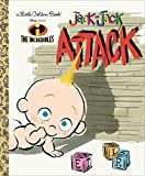 The Incredibles: Jack-Jack Attack (Little Golden Book)