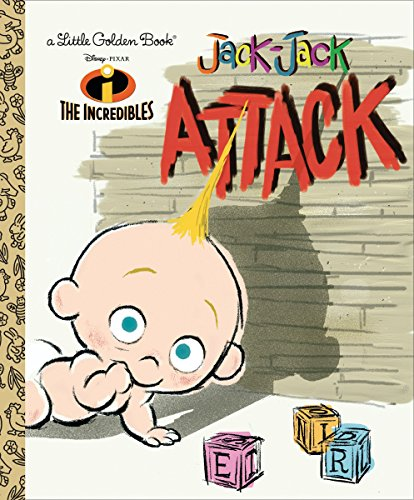 The Incredibles: Jack-Jack Attack (Little Golden Book)
