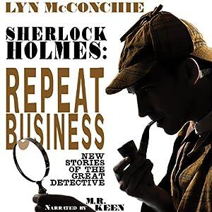 Sherlock Holmes: Repeat Business Audiobook