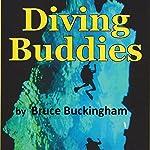 Diving Buddies | Bruce Buckingham