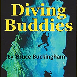 Diving Buddies Audiobook