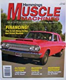 img - for Hemmings Muscle Machines [ Vol. 1, Issue 10, July 2004 ] Ultimate All-American Performance Car Magazine (Financing! How to get money to buy that Dream Machine, Vol. 1 Issue 10) book / textbook / text book