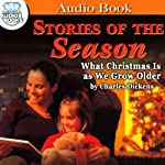 What Christmas Is As We Grow Older | Charles Dickens