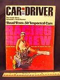 1968 68 January CAR AND DRIVER Magazine (Features: Road Test on Plymouth Road Runner + Mini Test on Alfa Romeo, Austin Healey, Aston Martin, BMW, Citroen, Datsun, Denbeigh, Ferrari, Fiat, & Ford Cortina)