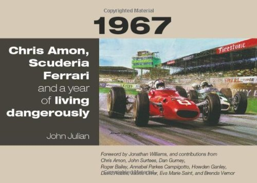 1967: Chris Amon, Scuderia Ferrari and a Year of Living Dangerously