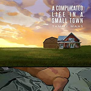 A Complicated Life in a Small Town Audiobook