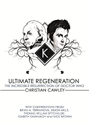 Ultimate Regeneration (Doctor Who: Ultimate Regeneration Book 1) (English Edition)