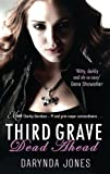 Front cover for the book Third Grave Dead Ahead by Darynda Jones
