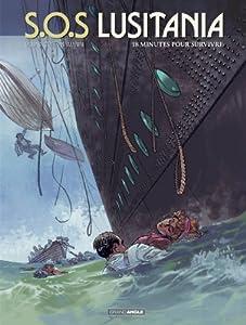 """Afficher """"SOS Lusitania n° 2<br /> 18 minutes pour survivre"""""""