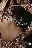 capa de Dança Do Ventre: Ciência E Arte
