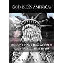 """God Bless America?: His Rescue Plan & How We Can Be  """"Ruler over All that He Has"""" (White Horse Series)"""