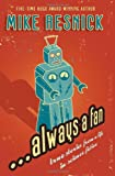 Always a Fan, Mike Resnick, 1434404412