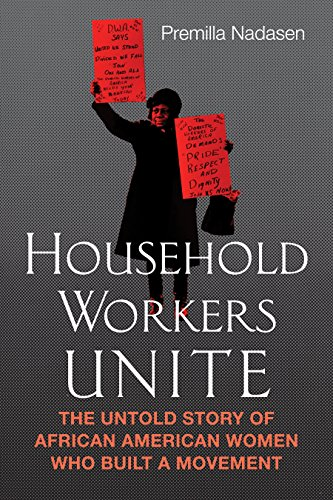 Search : Household Workers Unite: The Untold Story of African American Women Who Built a Movement