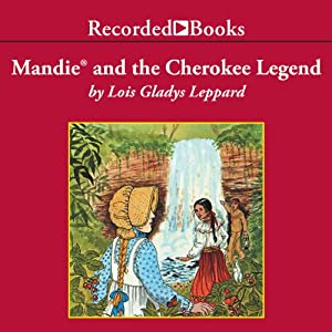 Mandie and the Cherokee Legend Audiobook