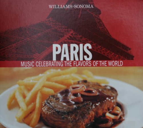 williams-sonoma-paris-music-celebrating-the-flavors-of-the-world
