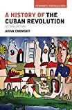 A History of the Cuban Revolution 9781118942284