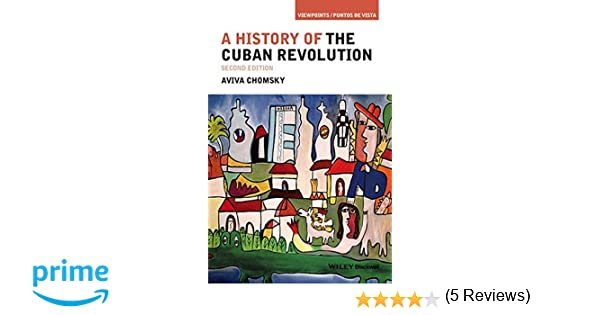 Amazoncom A History Of The Cuban Revolution Viewpoints Puntos - Cuba tours reviews