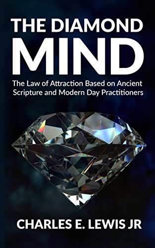 The diamond mind the law of attraction based on ancient scripture the diamond mind the law of attraction based on ancient scripture and modern day practitioners fandeluxe Choice Image