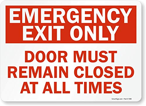 Emergency Exit Only - Door Must Remain Closed at All Times Label by SmartSign | 10 x 14 Laminated Vinyl