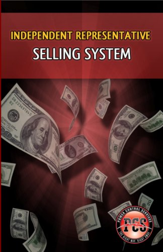 Independent Sales Representative Selling System
