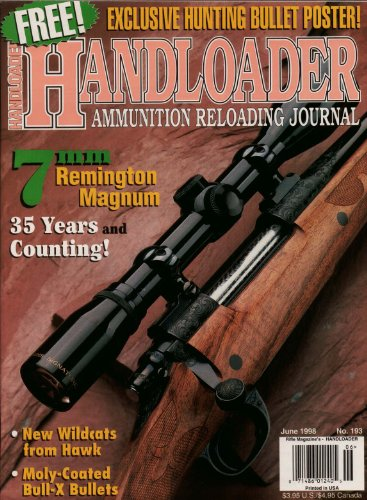 Handloader Magazine - June 1998 - Issue Number - Magnum 7mm Remington