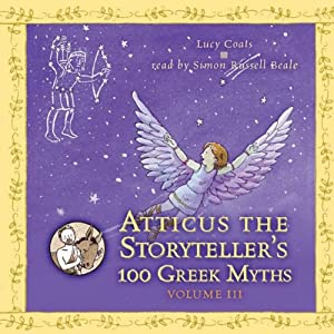 Atticus the Storyteller's 100 Greek Myths, Volume 3 Audiobook