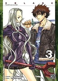 X Blade, tome 3 par Tatsuhiko Ida