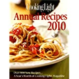 COOKING LIGHT : ANNUAL RECIPES 2010