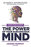 img - for 52 Weekly Affirmations: Techniques to Unleash the Power of Your Subconscious Mind book / textbook / text book