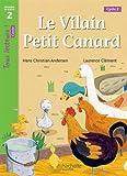 Le Vilain petit canard Niveau 2 - Tous lecteurs ! Romans - Livre élève - Ed. 2016