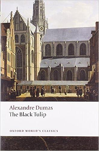 The Black Tulip (Oxford World's Classics) by Dumas Alexandre (2008-05-15)