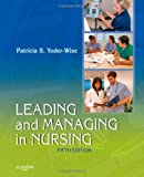 img - for Leading and Managing in Nursing, 5e book / textbook / text book