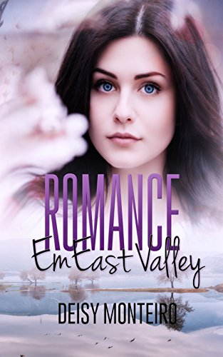 ROMANCE: Em East Valley