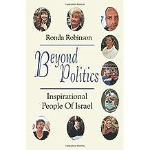 Beyond Politics: Inspirational People of Israel