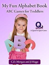My Fun Alphabet Book: ABC Games for Toddlers (QuizFit Kindergarten - Preschool Games & Books Book 1)