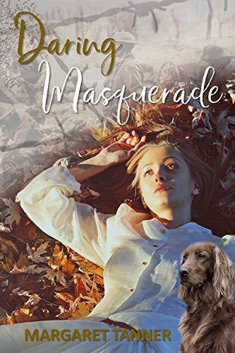 Book: Daring Masquerade by Margaret Tanner