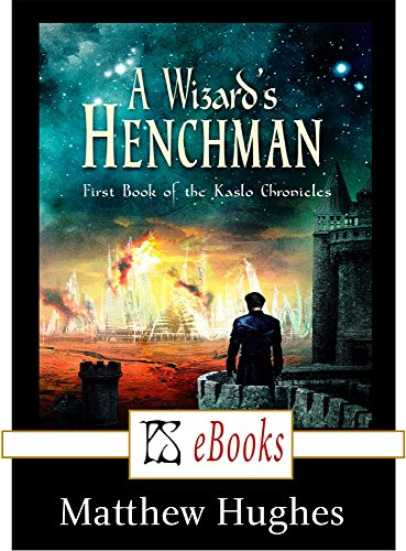 A Wizard's Henchman by Matthew Hughes