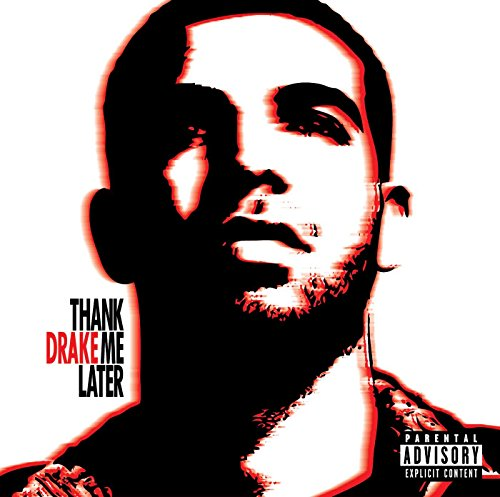 Music : Thank Me Later [Explicit]