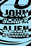 Alien Accounts, John Sladek, 1587154420
