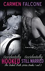 The Naked Truth Series, Books 1 & 2: Accidentally Hooked & Accidentally Still Married