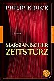 Marsianischer Zeitsturz: Roman (Fischer Klassik)