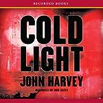 Cold Light | John Harvey